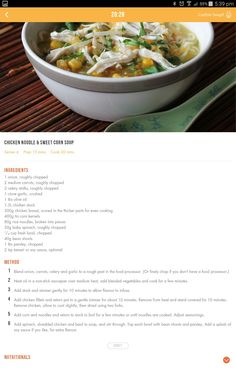 Chicken noodle and sweet corn soup Corn Soup Recipes, Healthy Soup Recipes, Clean Recipes, Vegetable Recipes, Diet Recipes, Cooking Recipes, Healthy Family Dinners, Healthy Meals To Cook, Healthy Eating