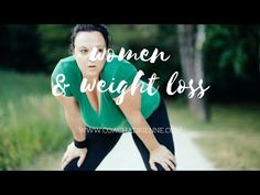Women and Weight Loss - Eat Clean, Get Fit, Live Well