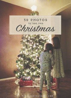 Download this printable list of 50 holiday photo ops to make sure you document all of the magic your family shares this Christmas!