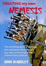 Creating my own Nemesis by John Wardley Big Ride, Wax Museum, Madame Tussauds, New Books, The Man, Bring It On, The Incredibles, Digital, Create