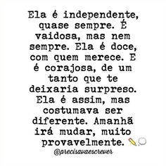 Ela é independente