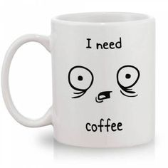 http://www.geek10.com.br/caneca-i-need-coffee