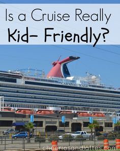 Is a Cruise Really Kid-Friendly #familyvacations #cruises #CarnivalCruise #CCLGALV