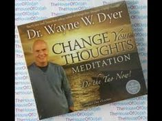 Change Your Thoughts - Change Your Life Book by Wayne Dyer Audiobook 2015