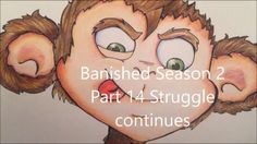 Banished Season 2 Part 14 Struggle continues