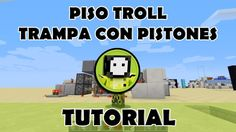 Tutorial Minecraft   Piso trampa troll con pistones