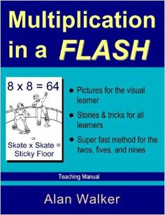 Multiplication in a Flash: Teaching Manual: Alan Walker, Jesse Murillo, James Bumgarner: 9780965176972: Amazon.com: Books