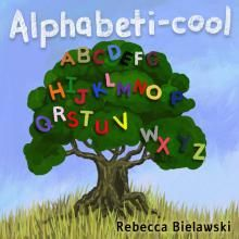 Alphabeti-cool: Children's painted ABC book by [Bielawski, Rebecca] Cool Books, My Books, I Cool, Cool Stuff, Curious Kids, Teaching The Alphabet, Bedtime Stories, Free Kindle Books, Painting For Kids