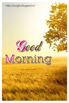 Good morningMessages and Wishes along with Good morning Greetings.Inspirational Good Morning sms