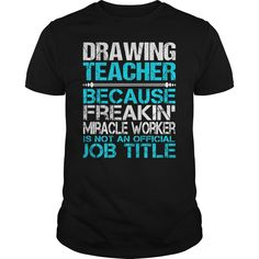Awesome Tee For Drawing Teacher T-Shirts, Hoodies. BUY IT NOW ==►…