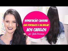 HIDRATAÇÃO CASEIRA QUE FORTALECE E DA MUITO BRILHO AOS CABELOS! por Julia Doorman - YouTube
