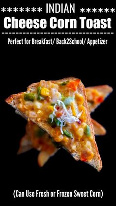 Indian Cheese Corn Toast: An easy and mouth-watering recipes using cheese, corn, bread and seasoning. Perfect for breakfast or kids snacks. Indian Snacks, Indian Food Recipes, Ethnic Recipes, Jain Recipes, Indian Foods, Appetizer Recipes, Dinner Recipes, Vegetarian Appetizers, Pizza Recipes