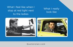 What I feel like when I stop at red light next to the ladies Vs What I really look like Funny Quotes, Life Quotes, Expectation Vs Reality, Motivation, Feel Like, Be Yourself Quotes, Quote Of The Day, Wise Words, Fitness