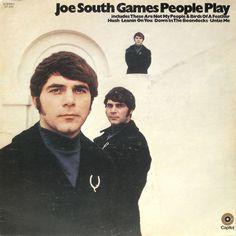 """Joe South ~ """"Games People Play"""""""