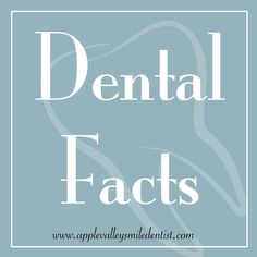 Learn more dental facts by following Dr. Greg Shain DDS on Pinterest! Then schedule your next dental appointment here in Apple Valley at www.applevalleysmiledentist.com