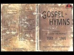 Gospel Hymns - Songs of the Prophet Brother William Marrion Branham Praise Songs, Worship Songs, Singing Hallelujah, Christian Love, Message Quotes, Passionate Love, Gospel Music, Quotes About God, Color Mixing