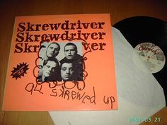 SKREWDRIVER- All skrewed up LP (Chiswick Records, UK, 1977) This was before the pathetic Ian Stuart turned into a boneheaded Nazi. .