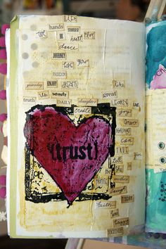 Trust your heart1 donnadowney.typepad.com         I like all the different words in different fonts....