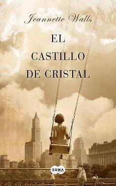"""EL LIBRO DEL DÍA: """"El castillo de cristal"""" de Jeannette Walls. ¿Lo has leído? ¿Quieres ayudarnos a que las personas que visitan la web se hagan una idea del mismo? Entra en el siguiente enlace, puntúa y comenta el libro: http://www.quelibroleo.com/el-castillo-de-cristal ¡Muchas gracias! 21-3-2013"""