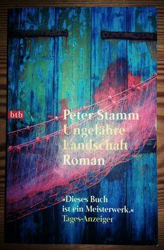 2014/11 Peter Stamm - Ungefähre Landschaften.