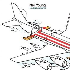 Neil Young Landing On Water – Knick Knack Records