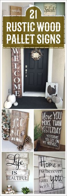 These DIY Rustic Wood Sign Tutorials are perfect for creating a lovely personalized piece of art! If you want to give your living space a rustic or vintage feel, try one of these a lot of awesome DIY wood signs. These signs make for great recycled projects using old wood from a barn, shipping crates, salvage yards. #woodsignideas #woodsigns #woodpalletsign