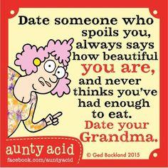 #AuntyAcid  date someone