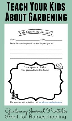 Looking for a fun way to teach kids about gardening? Come grab my free Garden Journal Printable and get more tips on gardening with kids.