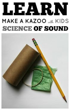 LEARN about the science of sound with this fun and easy activity for kids. DIY Kazoos pack a big punch with loads of hands on science learning! - Wonderful science project ideas for physics! Sound Science, Easy Science Experiments, Science Activities For Kids, Preschool Science, Elementary Science, Science Classroom, Science Lessons, Science Education, Science Projects