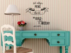 Jane Austen Quote Wall Decal for Writers and Creative Spaces: Think Positive!