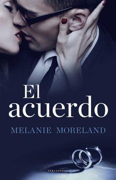 """Novedades de Abril'17   Digital Traduc """"La Comunidad del Libro"""" El Acuerdo Melanie Moreland"""