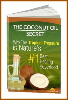 "The Alternative Daily Special Report: The Coconut Oil Secret Exposed - 9 Reasons to Use Coconut Oil Daily of these are shocking) Plus, Four ""Common Yet Dangerous"" Oils You Should Never Eat. If You Want to Heal, Beautify and Restore Your Body! Coconut Oil Uses, Coconut Oil For Skin, Organic Coconut Oil, Coconut Health Benefits, Saturated Fat, Wine Recipes, Detox Recipes, The Cure, Herbs"