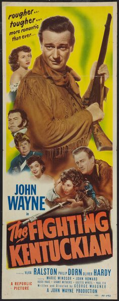 The Fighting Kentuckian (1949) John Wayne, Oliver Hardy, Vera Ralston, Philip Dorn, Marie Windsor