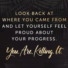 Don't doubt yourself. Be proud. Look how far you've come, amazing things are ahead ✨ Quote via Pinterest
