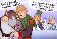 """You guys do realize that when Anna and Kristoff get married, Sven is going to be the Best Man at the wedding. He's going to have to give a toast. Kristoff is basically going to talk about himself in his Sven voice for 45 minutes.""<---- I LOVE THIS"