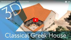 Ancient Olynthus - Greek Home (3D Reconstruction)