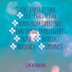 THIRD-EYE . BROW CHAKRA   Truth • Self-Evaluation • Intellect  • Openness • Learning from Experiences • Emotional Intelligence  #selfevaluation #experiences #emotionalintelligence #truth #intellect #openness