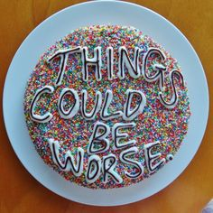 I could use this cake on a weekly basis. 1 as a reminder that things aren't that bad. And 2 as cake. Cuz you know, cake. Bolo Cake, Funny Cake, Funny Birthday Cakes, Pastel Cupcakes, Let Them Eat Cake, Chocolates, Cake Decorating, Sweet Tooth, Sweet Treats