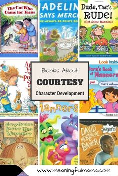 Books About Courtesy and Manners - Part of a Character Development Series from Meaningful Mama