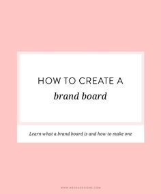 How to Create a Brand Board | A tutorial by @neshadesigns to learn how to start the branding process.