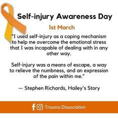 """Self-injury Awareness Day #siad #selfinjuryawarenessday """"I used self-injury as a coping mechanism to help me overcome the emotional stress that I was incapable of dealing with in any other way. Self-injury was a means of escape, a way to relieve the numbness, and an expression of the pain within me."""" ― Stephen Richards, Hailey's Story #haileysstory #selfinjury #selfharm #stephenrichards #mentalhealth #emotionalpain #cutting #notjustcutting"""