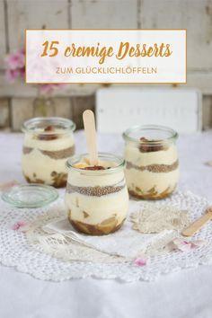 Löffel dich glücklich! 15 himmlisch-gute Creme-Desserts