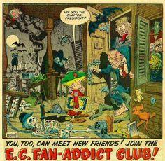 The E.C. Fan-Addict Club ad. Wally Wood art. Creepy Comics, Comic Art, Comic Books, Ec Comics, Meeting New Friends, American Comics, Sci Fi Art, Wood Art, Scary