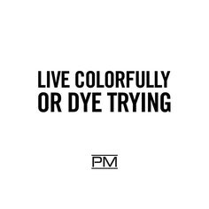 Ideas Hair Quotes Colored For 2019 Cosmetology Quotes, Hairstylist Quotes, Salon Quotes, Cosmetology Student, Hair Meme, Hair Humor, Paul Mitchell, Hair Captions, Karma