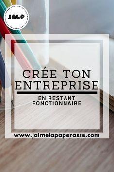 Crée ton entreprise en restant fonctionnaire #fonctionnaire #creation #entreprise #cumul #jaimelapaperasse