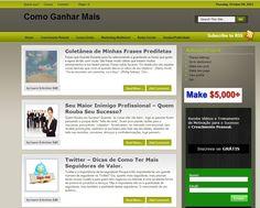 Meu Blog Pessoal   http://www.ComoGanharMais.com