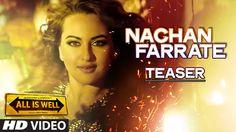 Nachan Farrate Song Teaser ft. Sonakshi Sinha | All Is Well | Meet Bros ...