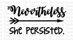 This is a digital download of a Nevertheless She Persisted cutting file set. With this purchase, you will receive a zipped folder containing this image in SVG, DXF, and JPG formats. These files are suitable for use in Cricut Design Space, Sure Cuts A Lot, Make The Cut, Silhouette Basic Edition, and Silhouette Designer Edition. You may use any type of vinyl, so the color of the image does not matter.  You may not share or sell these files for any reason.  Due to the nature of instant…