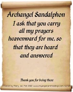 The Archangels oversee and guide Guardian Angels who are with us on earth. The most widely known Archangel Gabriel, Michael, Raphael, and Uriel. Archangel Sandalphon, Archangel Zadkiel, Archangel Raphael, Raphael Angel, Archangel Prayers, Archangel Uriel Prayer, Angel Guide, Angel Quotes, Angel Sayings