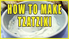 How To Make The Greek Tzatziki, A Yogurt Sauce